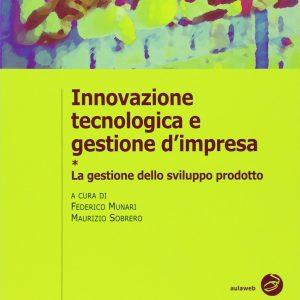 Innovazione tecnologica e gestione di impresa